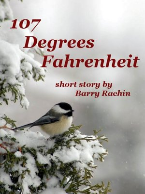 cover image of 107 Degrees Fahrenheit
